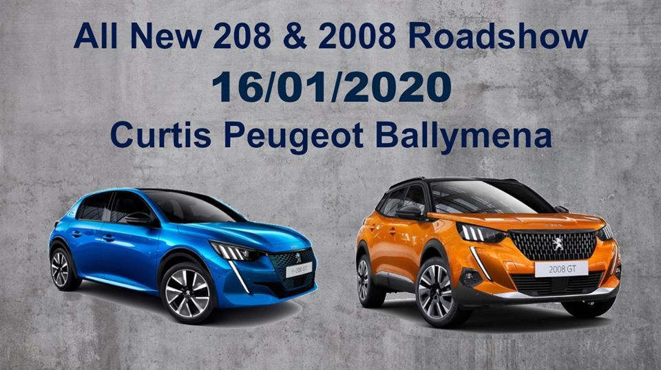 All New 208 & 2008 Roadshow @ Peugeot Ballymena
